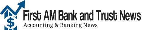 First AM Bank and Trust News |  ATM's